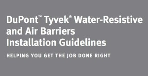 dupont-tyvek-water-resistive-and-air-barriers-installation-guidlines
